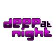 Deep At Night