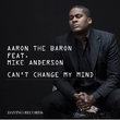 Aaron the Baron feat. Mike Anderson