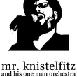 Mr. Knistelfitz and His One Man Orchestra