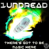 Theres to Be Magic Here by 1undread mp3 download