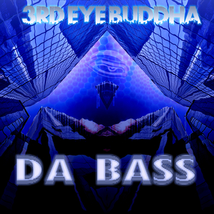 3rd Eye Buddha - Da Bass (Hidra Beats)