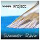 4444 Project Summer Rain