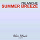 7Blanche Summer Breeze