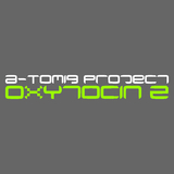 Oxytocin 2 by A-Tomiq Project mp3 download