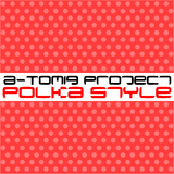 Polka Style by A-Tomiq Project mp3 download