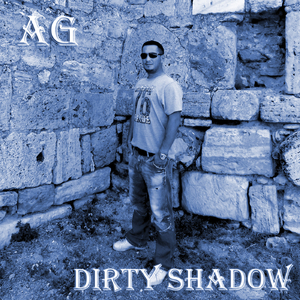 A-g - Dirty Shadow (Groove Banger Records)