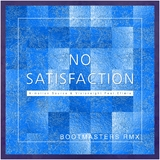 No Satisfaction(Bootmasters Remix) by A-motion Source & Visioneight feat. Efimia mp3 download