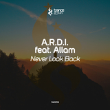 Never Look Back by A.r.d.i. feat. Allam mp3 download