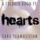 A Colored Room feat. Sara Teamusician Hearts