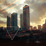 I Rmx U by A Thousand Vows mp3 downloads