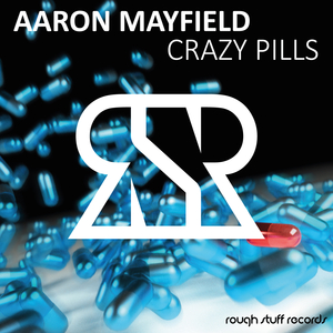 Aaron Mayfield - Crazy Pills (Rough Stuff Records)