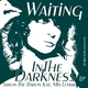 Aaron the Baron feat. Mia Lemar Waiting in the Darkness - EP