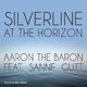 Aaron the Baron feat. Sanne Gutt Silverline at the Horizon