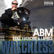 Abm Feat. Frenchie & Laprice Wreckless Feat. Frenchie & Laprice