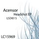 Acensor Headshot Ep