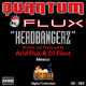 Acid Flux vs DJ Flout Headbangerz- Acid Flux vs DJ Flout