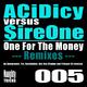 Acidicy vs. Sireone One for the Money (Remixes)
