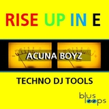 Rise Up in E Techno Dj Tools by Acuna Boyz mp3 download