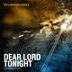 Adam Byrd Dear Lord / Tonight