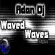 Adan Dj Waved Waves