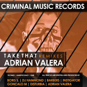 Adrian Valera - Take That (Criminal Music)