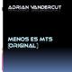 Adrian Vandercut  Menos Es Mts