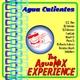 Agua Calientes The Aguamix Experience