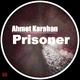Ahmet Karahan - Prisoner