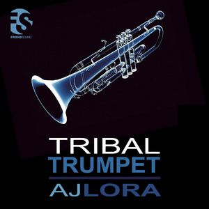 Aj Lora - Tribal Trumpet (Friend Sound)