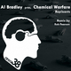 Al Bradley Pres. Chemical Warfare Replicants