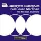 Alberto Merino Feat.Juan Martinez No Me Seas Guerrera
