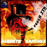 He Feels It by Alberto Sanchez mp3 download