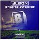 Albon - If You're Anywhere