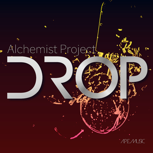 Alchemist Project - Drop (Alchemist Project Entertainment)
