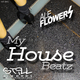 Ale Flowers My House Beatz