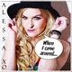 Alessa Xo When I Come Around
