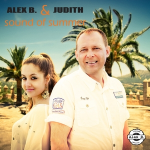 Alex B. & Judith - Sound of Summer (AMJ-Records)