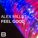 Alex Millet Feel Good