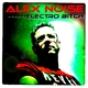 Alex Noise Electro Bitch