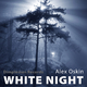 Alex Oskin White Night
