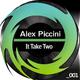 Alex Piccini It Take Two