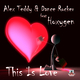 Alex Teddy & Dance Rocker feat Hoxygen This Is Love