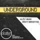 Alex Vanni & Ricky Birickyno Underground