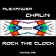 Alexander Chalin Rock the Clock