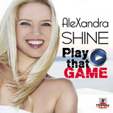 Play That Game by Alexandra Shine mp3 download