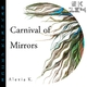 Alexia K. Carnival of Mirrors