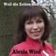 Alexia Wied Weil die Zeiten sich ändern