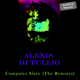 Alexis Di Tullio Computer Slave (The Remixes)