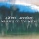 Alfers & Anneken Walking on the Water