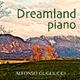 Alfonso Gugliucci Dreamland Piano